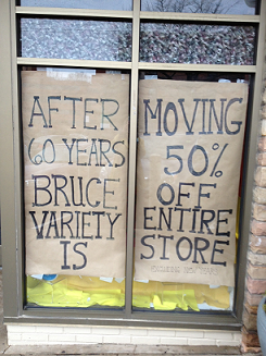 Bruce Variety is Moving Sign